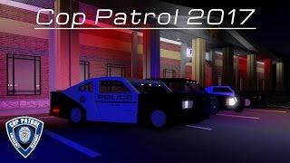 Cop Patrol 2017 Trailer