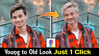 Young to Old Look Viral Photo Editing Tutorial | FaceApp Young to Old Editing Just 1 Click in Hindi