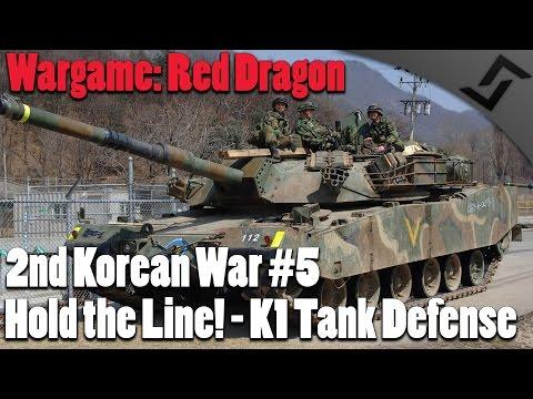 Wargame: Red Dragon - 2nd Korean War #5 - Hold the Line! K1 Tank Defense