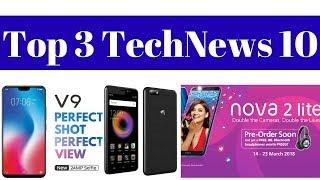 Top 3 TechNews 10 - Huawei Nova 2 Lite, Micromax Bharat 5 Pro, Vivo V9 India Launch, Xiaomi Redmi 5.