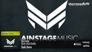 Rick Mitchells - Sub Zero (Original Mix)