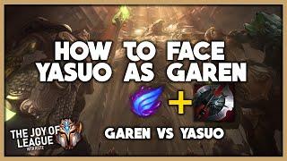 How to BEAT YASUO as GAREN | CHALLENGER GAREN vs Yasuo | League of Legends