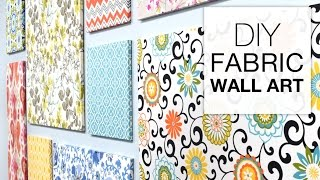 How to Make Fabric Wall Art - Easy DIY Tutorial