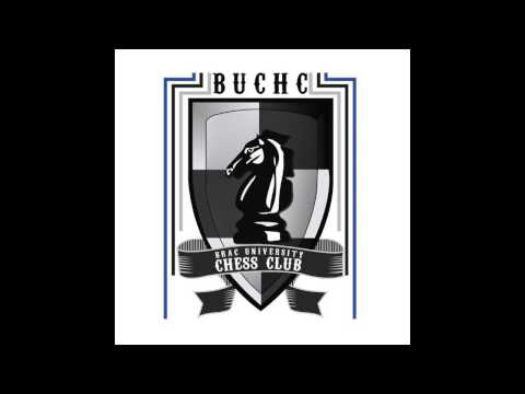 Brac University Chess Club Official Them Song