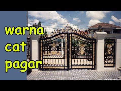 Kombinasi Warna Cat Pagar Besi  warna cat pagar rumah minimalis yang bagus dan cocok youtube