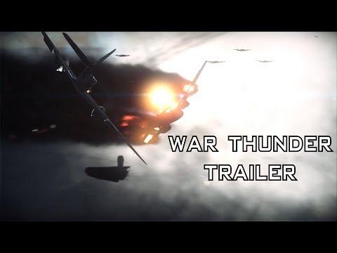 War Thunder Un Trailer : Made by 711Tactical
