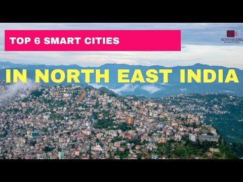 TOP SMART CITIES IN NORTH EAST INDIA