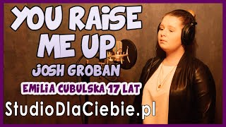 You Raise Me Up - Josh Groban (cover by Emilia Cybulska) #1389