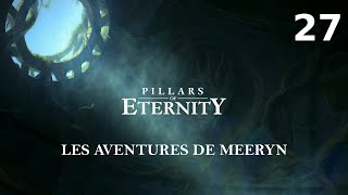 [FR]Pillars Of Eternity - Episode 27