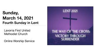 Sunday, March 14, Online Worship Service