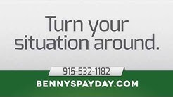 Benny's Loan Services - Title & Payday Loans in El Paso, Texas - Best Rates Guaranteed!