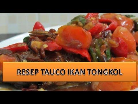 RESEP TAUCO IKAN TONGKOL