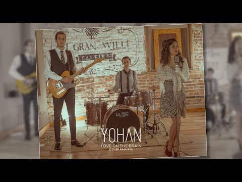 Yohan - Love on The Brain (Cover Rihanna)