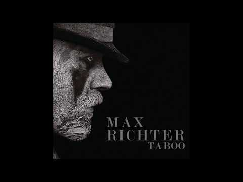 Max Richter  Taboo Music from the Original TV Series ᴴᴰ