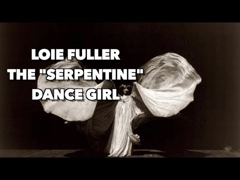 "Loie Fuller the ""Serpentine"" Dance Girl"