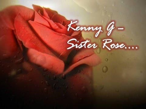 Kenny G - Sister Rose