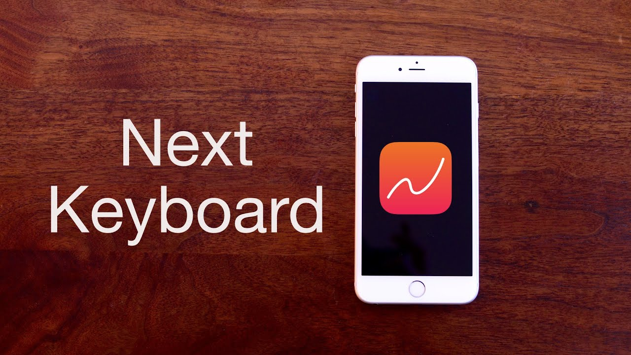 Next Keyboard for iOS - App Review