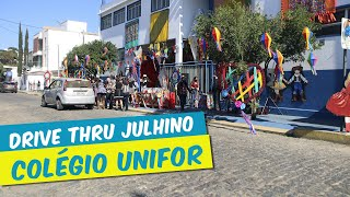 DRIVE THRU JUNINO COLÉGIO UNIFOR