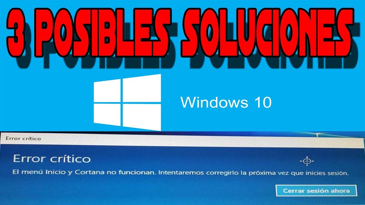 💻Solución Error Critico Windows 10 - El Menú De Inicio y Cortana No ...