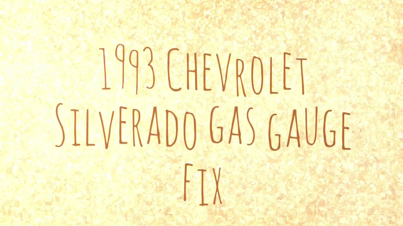 Gas gauge repair 93 Chevy Silverado - YouTube on