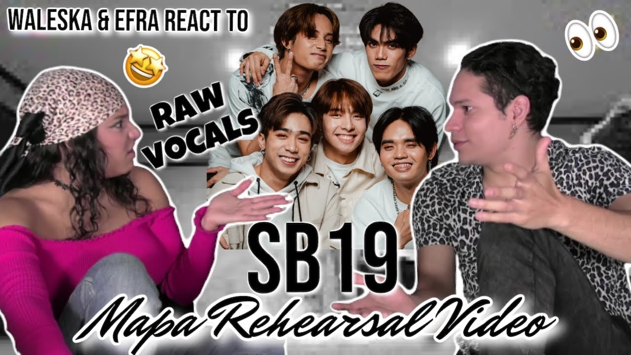 Download Waleska & Efra react to SB19's RAW VOCAL REHEARSAL for MAPA🤔🎤😲