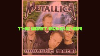 Metallica - Nothing Else Matters ( the best acoustic version of song)