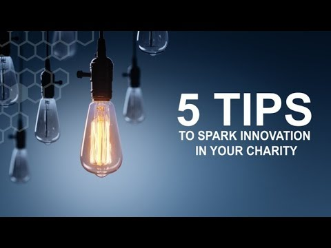 Webinar 5 tips to spark innovation in your charity