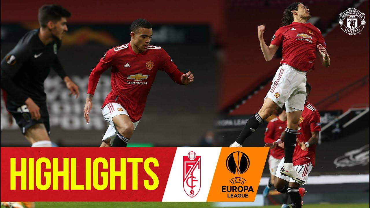 Cavani confirms semi-final place | Manchester United 2-0 Granada CF | UEFA Europa League
