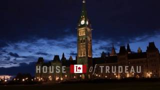 House of Trudeau - Chapter Two