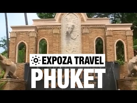 Phuket (Thailand) Vacation Travel Video Guide • Great Destinations