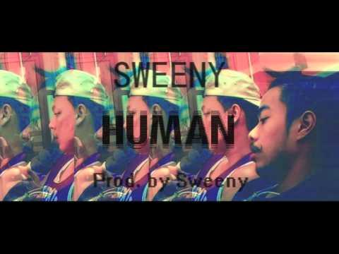 [UDT BOY$] Human (มนุษย์) - Sweeny (Prod.by Sweeny)