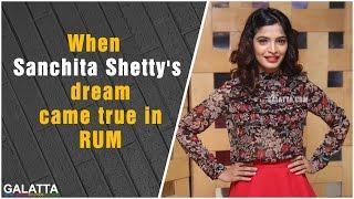 When Sanchita Shetty's dream came true in RUM