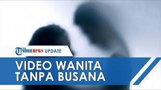 Viral Video Wanita Tanpa Busana di Manado Bersama Pria di ...