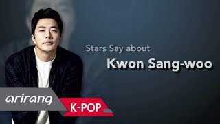 [Showbiz Korea] Stars Say about actor KWON SANG-WOO(권상우) who shows both romantic and funny qualities
