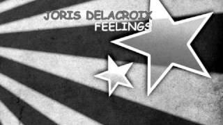 Joris Delacroix - Feelings (Original mix)