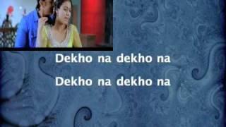 Dekho Na - Fanaa (2006)
