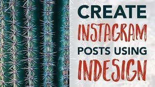 كيفية إنشاء Instagram الوظائف باستخدام InDesign