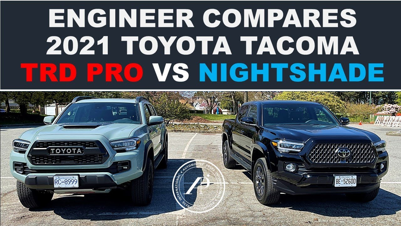 ENGINEER COMPARES 2021 TACOMA TRD PRO VS NIGHTSHADE - Detailed Comparison Bumper to Bumper