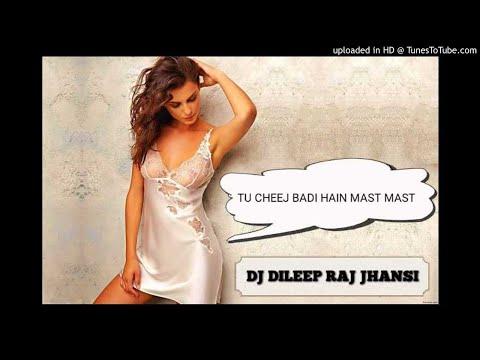 Tu Cheez Badi Hai Mast Mast ( Hard 2 Gms ) Mix By Dj Dileep Raj Jhansi.