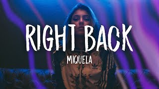 Miquela - Right Back