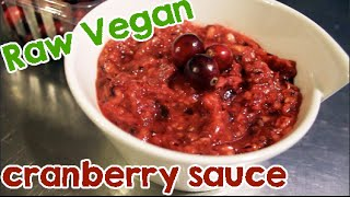 Raw Vegan Cranberry Sauce Recipe! Just In Time For The Holidays!