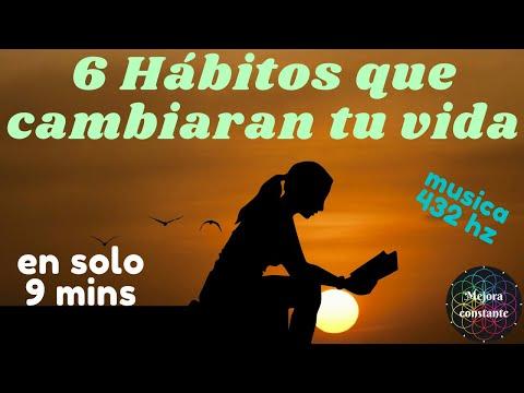 6-hábitos-que-cambiaran-tu-vida-en-9-minutos