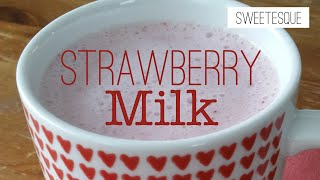 How To Make Strawberry Milk - Easy Kids Recipes