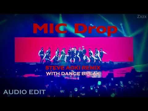 AUDIO BTS  MIC Drop Steve Aoki Remix + Dance Break vers