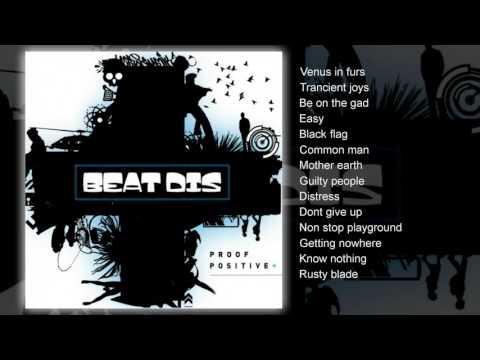 Beat Dis - Proof Positive (FULL ALBUM)
