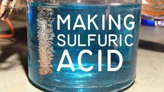How to make Sulfuric Acid