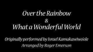 OFA Choir - Over the Rainbow \u0026 What a Wonderful World (Virtual Performance)