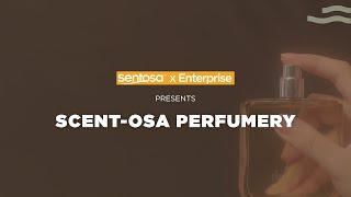 Sentosa X Enterprise: Scent-Osa AR Perfumery