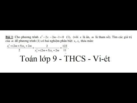 Giải toán lớp 9: Hướng dẫn giải Vi-ét (Nâng Cao). Cho x^2 - 2x - 2m-1=0. Tính x^3 + (2m+5)x + 2m /2