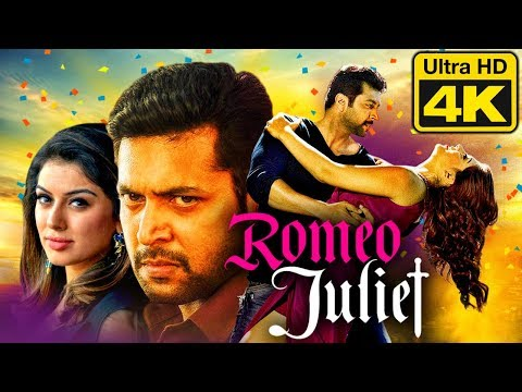Romeo Juliet (4K Ultra HD) Hindi Dubbed Movie | Jayam Ravi, Hansika Motwani, Poonam Bajwa